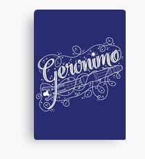 Geronimo! Canvas Print