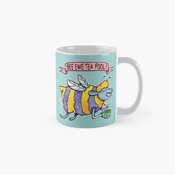 Bee Ewe Tea Fool! (Beautiful!) Classic Mug