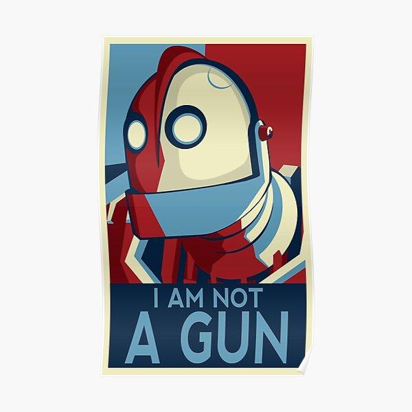 I am not a gun Poster