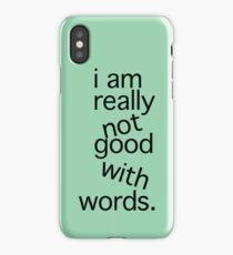 I am really not good iPhone Case