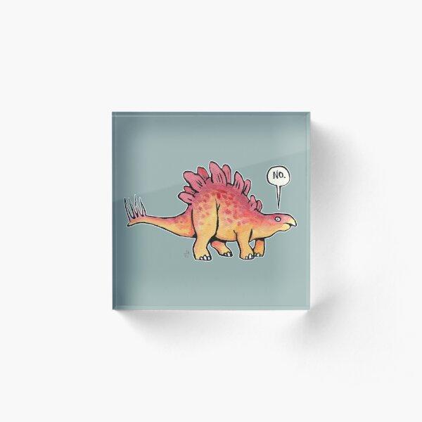 Stegosaurus says NO Acrylic Block