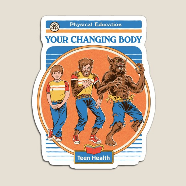 Your Changing Body Magnet