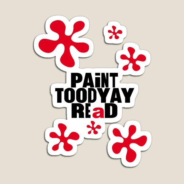 Paint Toodyay REaD Magnet