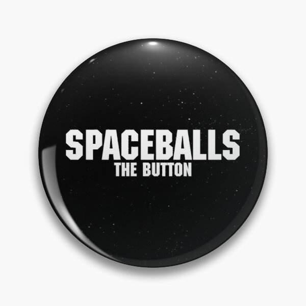 Spaceballs - The Merchandise Pin