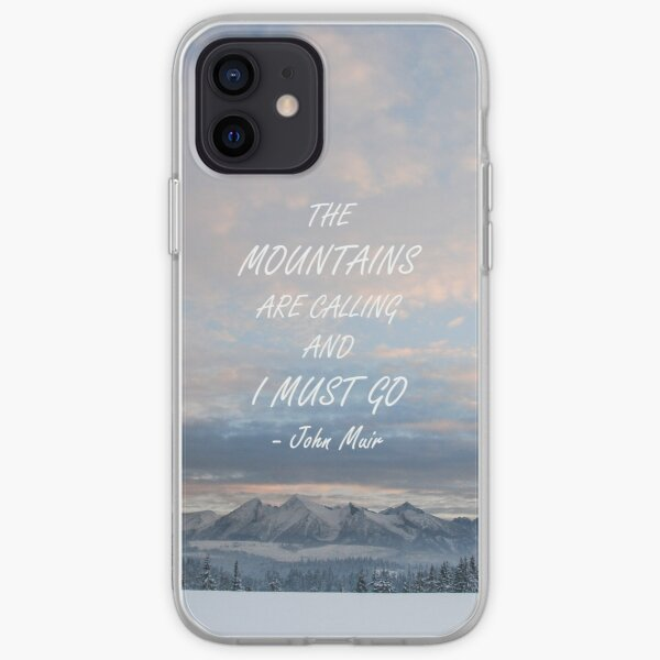 Mountains are calling 4 iPhone Soft Case