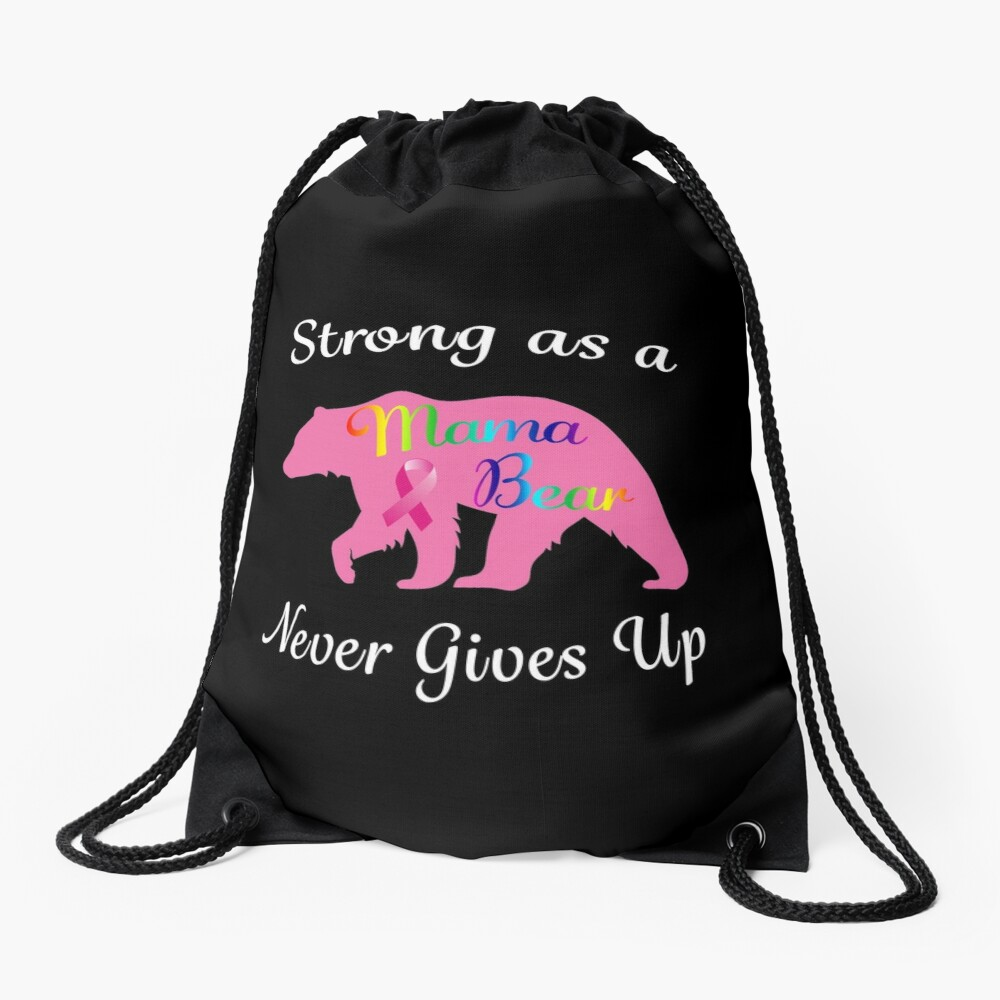 Breast Cancer Mama Bear Fighter Warrior Survivor. Drawstring Bag