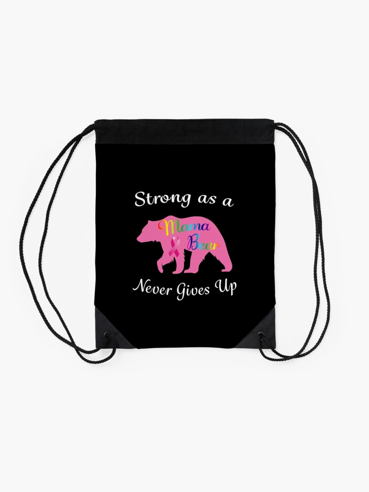 Alternate view of Breast Cancer Mama Bear Fighter Warrior Survivor. Drawstring Bag