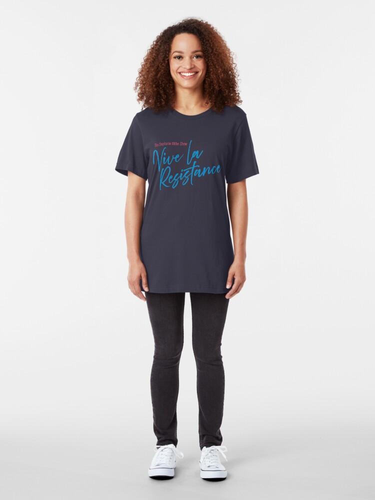 Alternate view of Stephanie Miller - Vive La Resistance Slim Fit T-Shirt