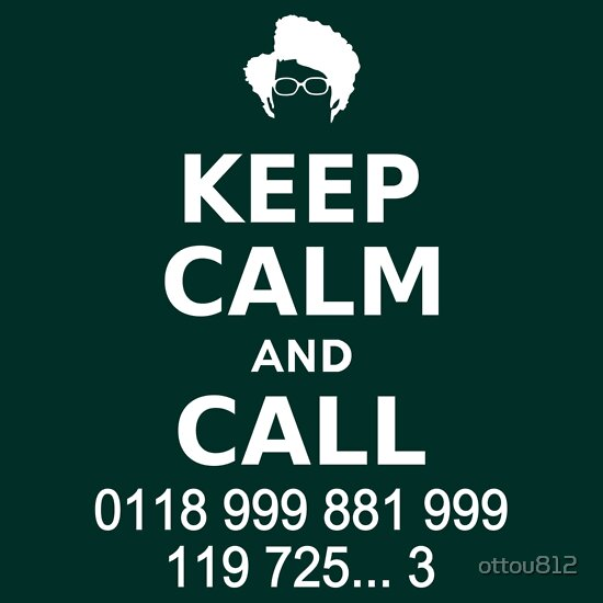 TShirtGifter presents: Keep Calm and Call 0118 999 881 999 119 725...