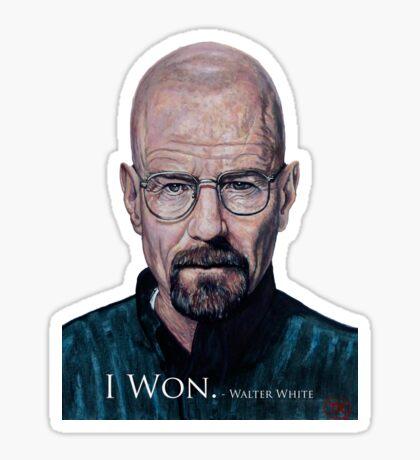 I Won - Walter White Sticker