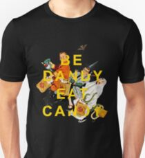 Be Dandy Eat Candy Unisex T-Shirt
