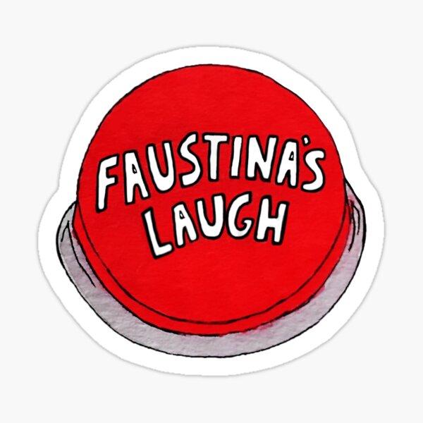 Faustina's Laugh - Franciscan University Sticker