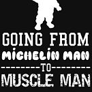 Michelin Man to Muscle Man by getgoing