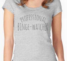 professional binge-watcher Women's Fitted Scoop T-Shirt