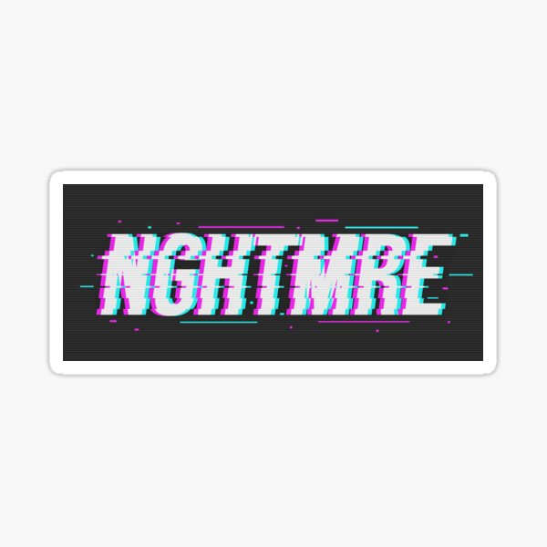 NGHTMRE Sticker