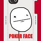 Poker face MEME by DamianL