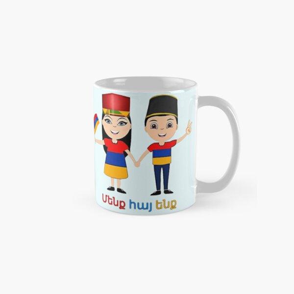 We are Armenians Մենք հայ ենք Classic Mug