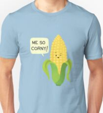 So Corny! Unisex T-Shirt