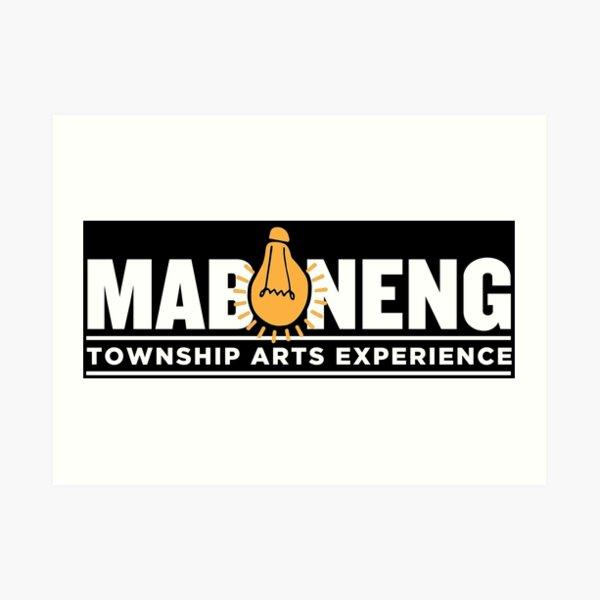 The Maboneng Township Arts Experience Art Print
