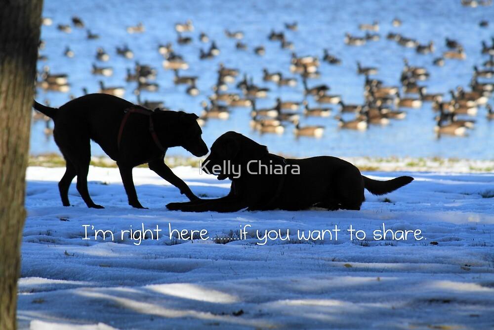 I'm Right Here... by Kelly Chiara