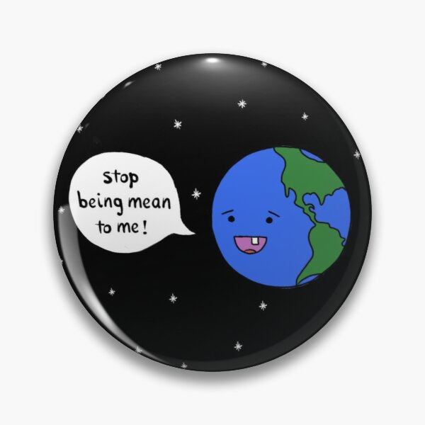 Be kind to the earth Pin