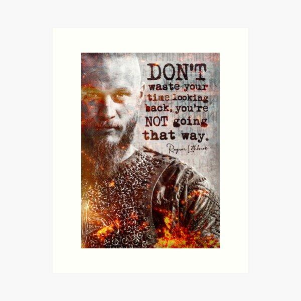 Ragnar Lothbrok Wikinger   Inspirational Quote Underground Art Print Motivationsplakat Kunstdruck