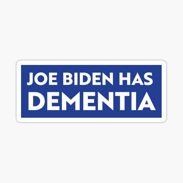 Joe Biden Has Dementia Anti-Socialist Sticker