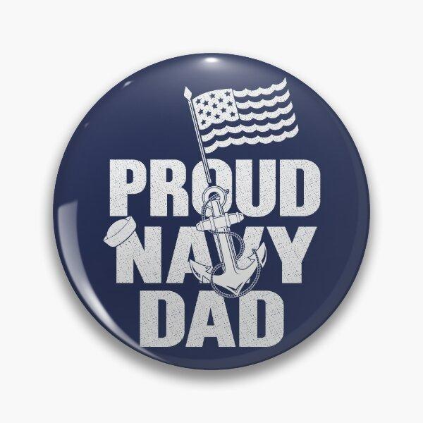 Proud United States Navy Dad Pin