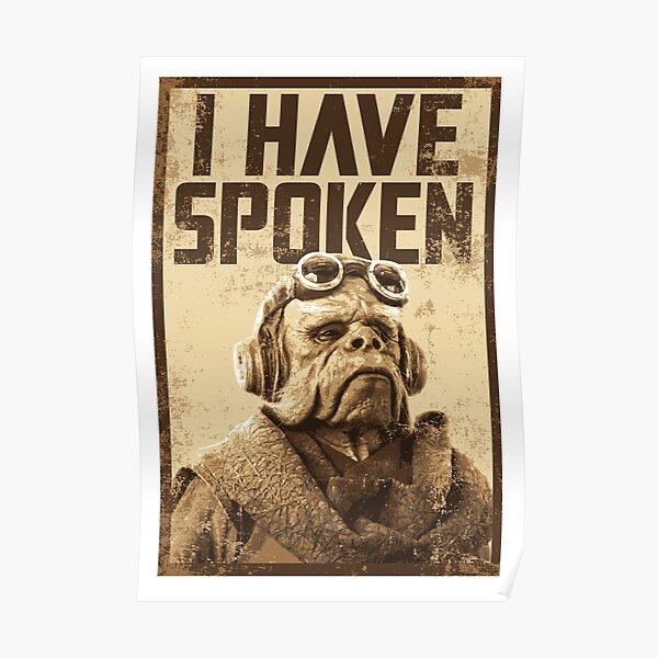 I have spoken Poster