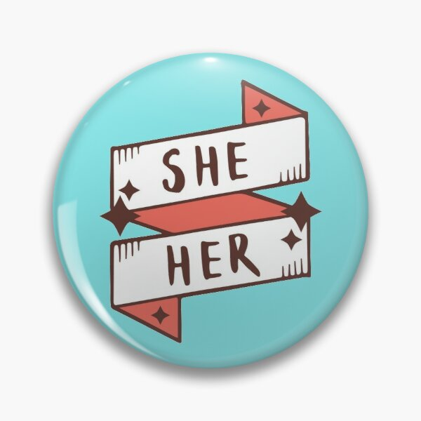 Elle / Elle (Féminin) Badge
