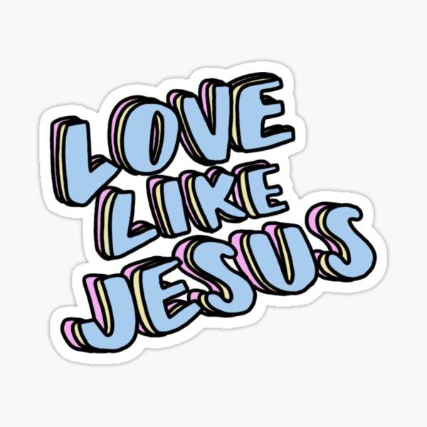 Love Like Jesus Sticker