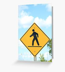 Pedestrian Crosswalk Sign Greeting Card