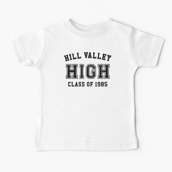 Hill Valley High School Class of 1985 Artwork, Tshirts, Bags, Posters, Mwn, Women, Youth Baby T-Shirt