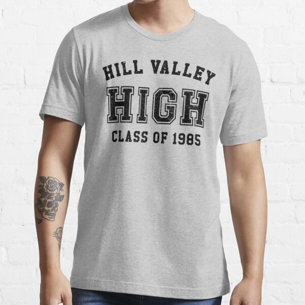 Hill Valley High School Class of 1985 Artwork, Tshirts, Bags, Posters, Mwn, Women, Youth Essential T-Shirt