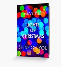 Shine On You (Ballarat Christmas Lights) Greeting Card