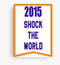 2015 SHOCK THE WORLD Canvas Print