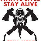 Native Lives Stay Alive by RNABrandEnt