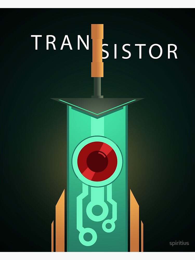 Transistor: poster [2] by spiritius