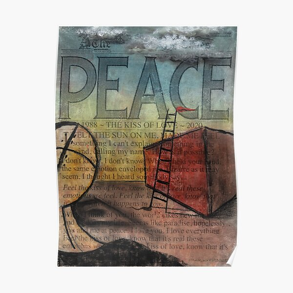 Peace (Kiss of Love) by Claude S. Anything Box. Acrylics, Toner, Synthpop, and Pastels Painting Collage Poster