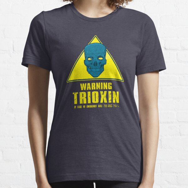 Warning - Trioxin Essential T-Shirt