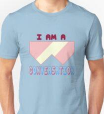 I Am A Conversation T-Shirt