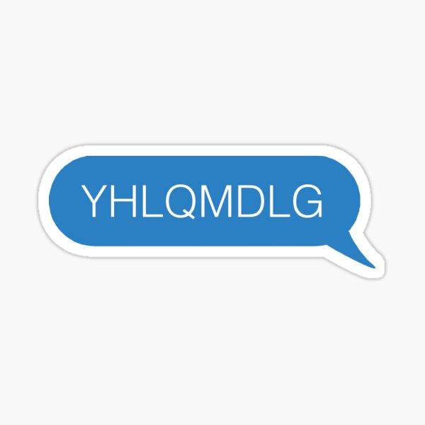 mensaje yhlqmdlg Pegatina
