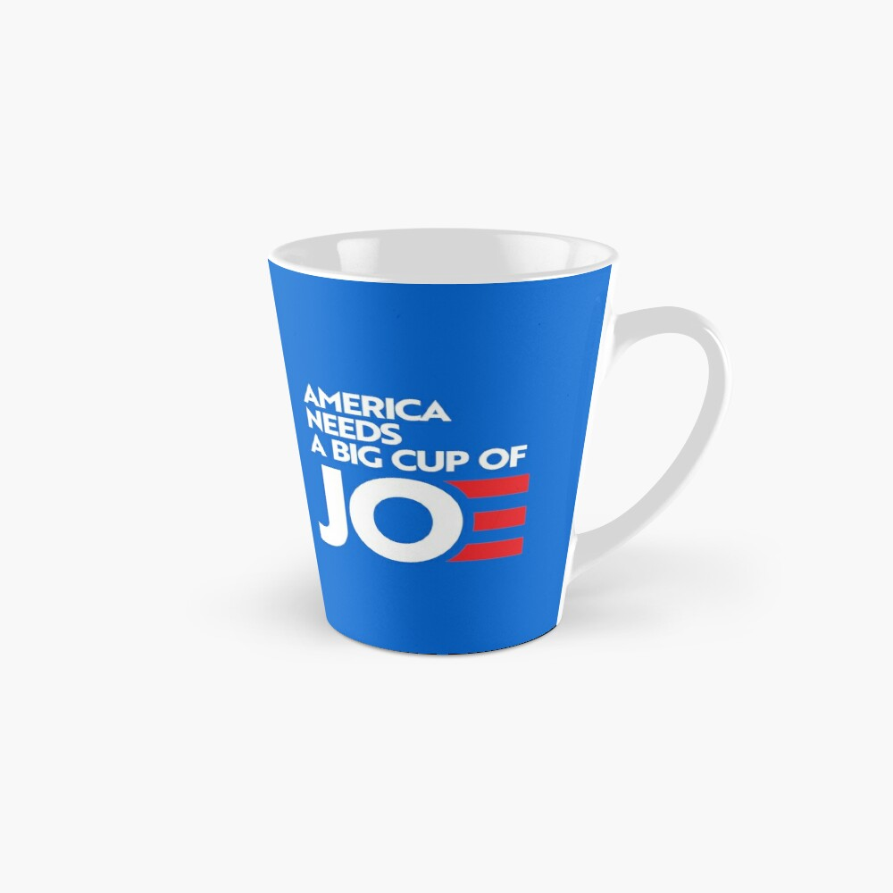 America Needs a Big Cup of Joe Mug