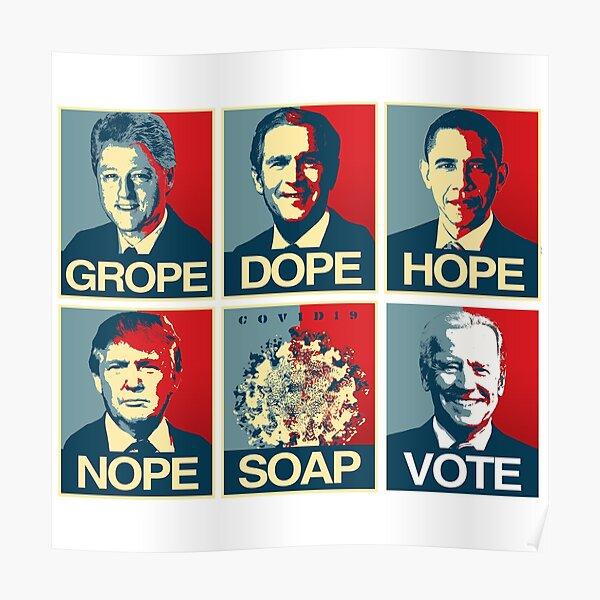 Grope Dope Hope Nope Soap Vote Biden Poster