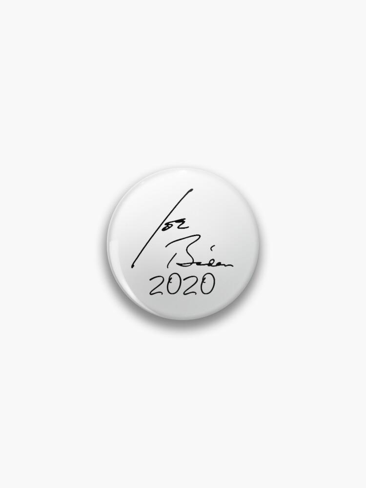 Joe Biden Signature Pin By Popdesigner Redbubble