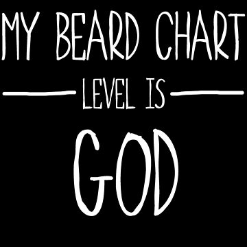 Beard Chart Level is God by arenres71
