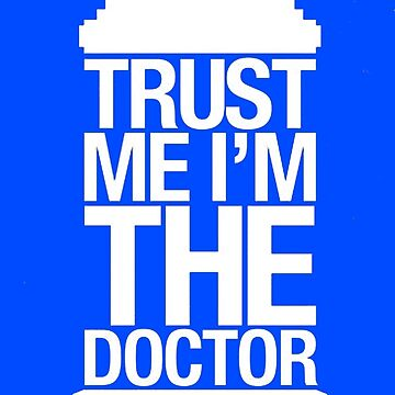 Trust Me I'm The Doctor by Tanemura