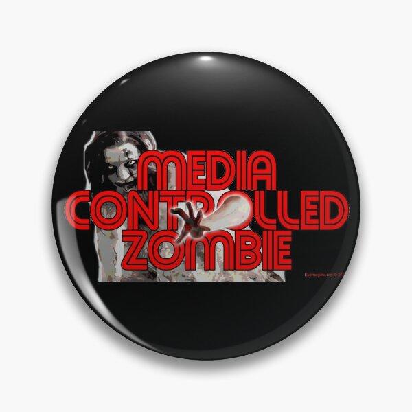 Media Zombies Pin