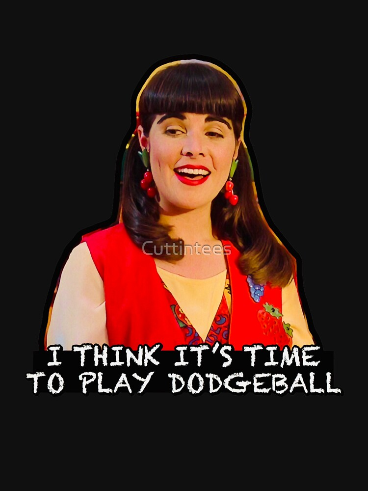 I Think it's Time to Play Dodgeball - Miss Lippy by Cuttintees