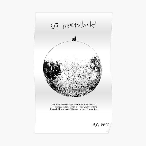 RM Mono. - Moonchild  Poster